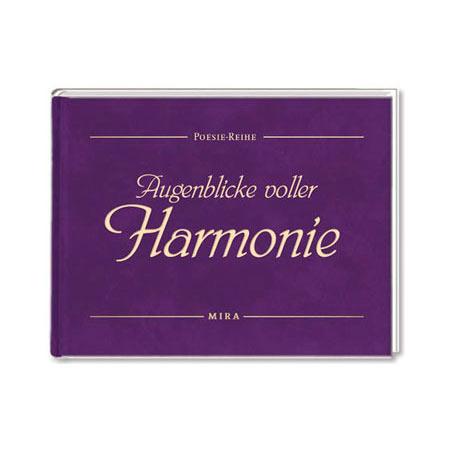 Augenblicke voller Harmonie (Poesie Reihe)